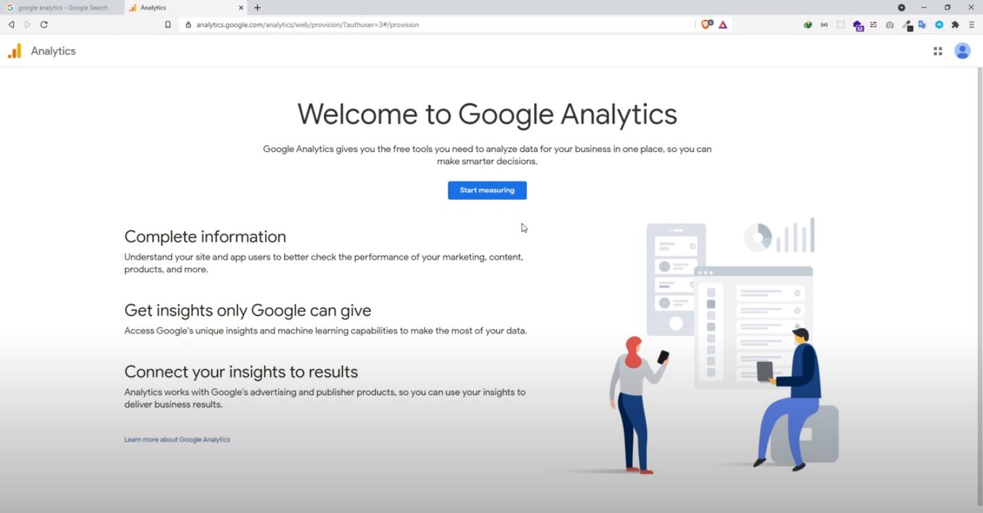 Google Analytics Page (If you haven't used it before).